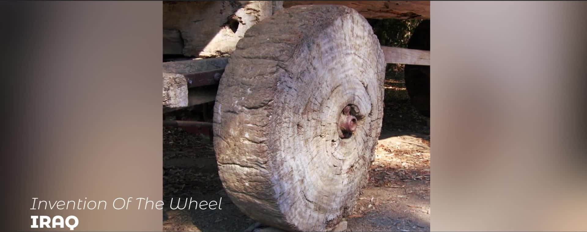 INVENTION OF THE WHEEL