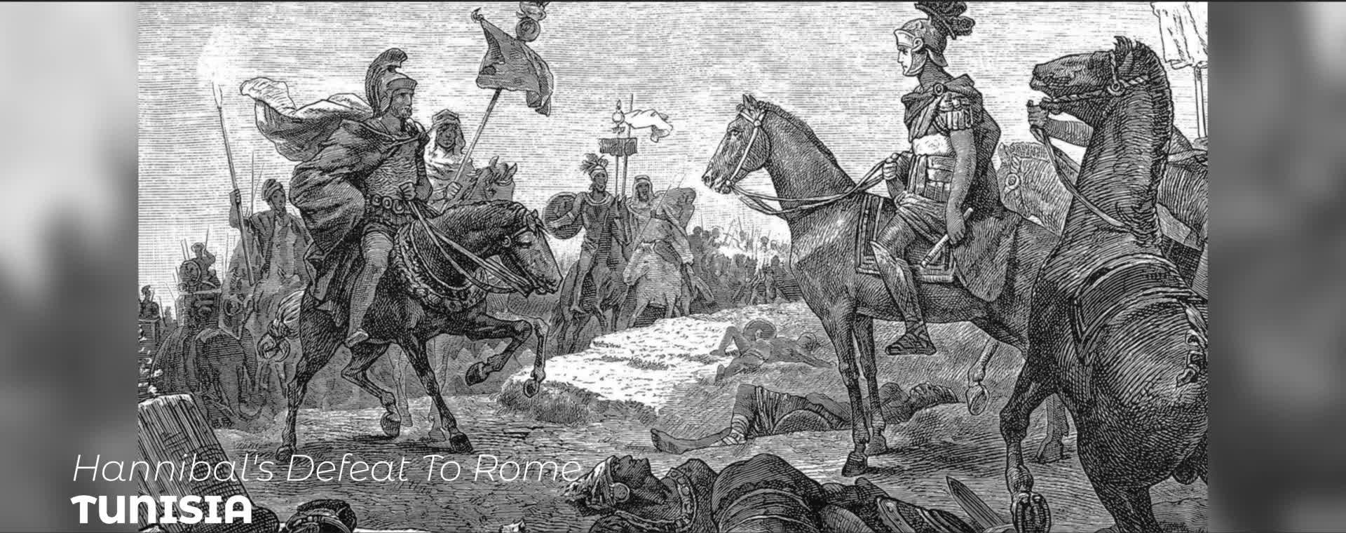 HANNIBAL'S DEFEAT TO ROME